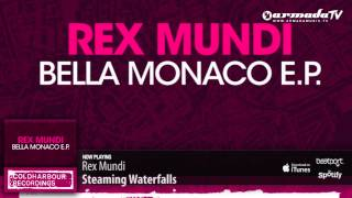 Rex Mundi - Steaming Waterfalls (Original Mix)