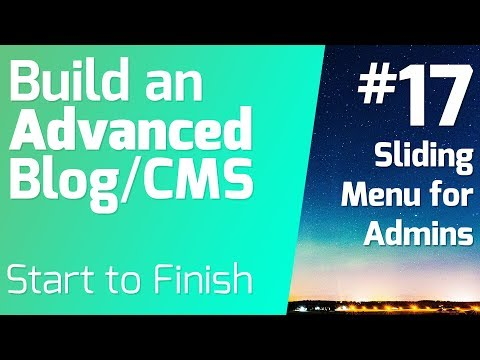 Adding sliding admin nested menus - Episode 17 on Building an Advanced Blog/CMS