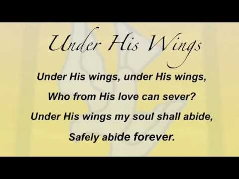 Under His Wings (Presbyterian Hymnal #356)