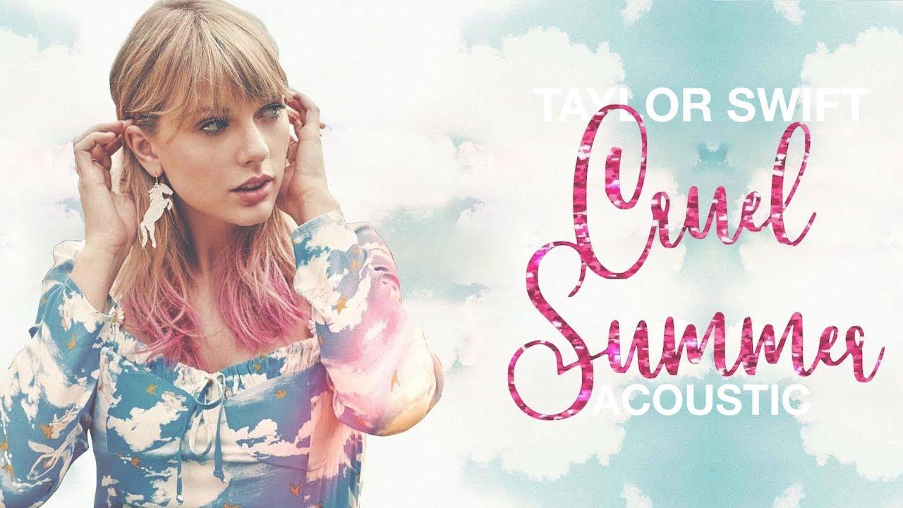 Taylor Swift - Cruel Summer (Acoustic)