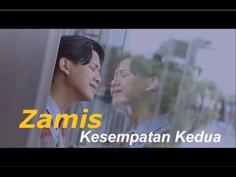 Zamis - Kesempatan Kedua (Official Video Music)