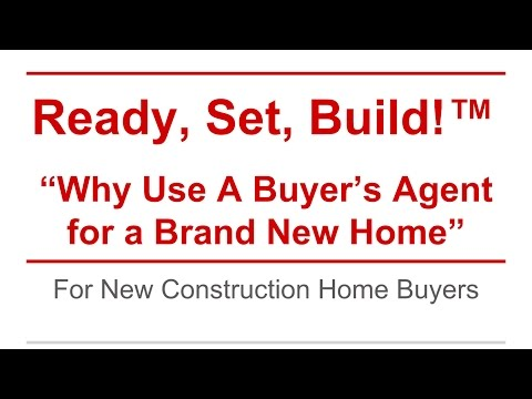 Ready, Set, Build! - Why Use a Buyer's Agent for Brand New Homes