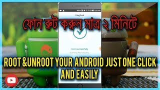 How To ROOT Any Android Phone Easily&Unroot (Bangla Tutorial)
