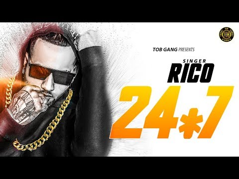 24X7 (FULL SONG) | RICO | THE BOSS | TOB GANG | Latest Punjabi Songs 2018