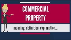 What is COMMERCIAL PROPERTY? What does COMMERCIAL PROPERTY mean? COMMERCIAL PROPERTY meaning