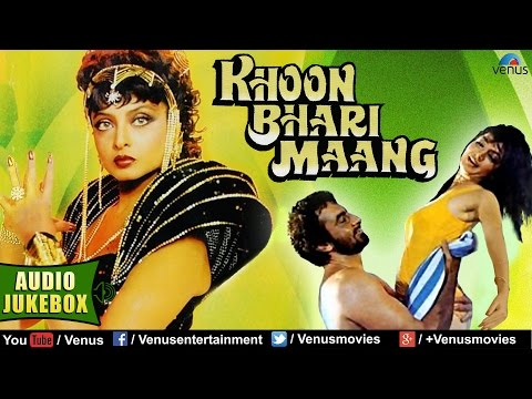 Khoon Bhari Maang Full Songs Jukebox | Rakesh Roshan, Rekha, Sonu Walia, Kabir Bedi || Audio Jukebox thumbnail