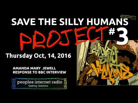 Save the Silly Humans Project #3 - BBC vs. Amanda Mary Jewell