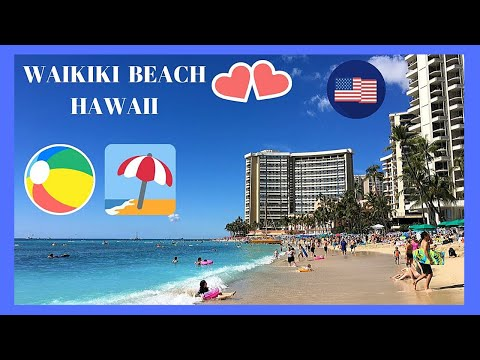 HAWAII, walking tour of the magnificent BEACH of WAIKIKI (island of O'ahu)