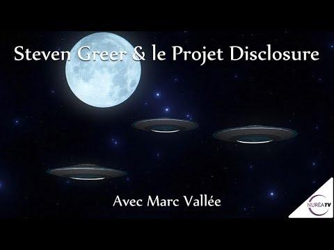 16/11/17 « Steven Greer et le Projet Disclosure » avec Marc Vallée - NURÉA TV