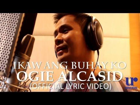 Ogie Alcasid - Ikaw Ang Buhay Ko (Official Lyric Video)