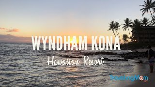 Family Sized Condos at Wyndham's Kona Hawaiian Resort