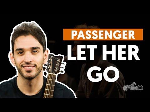 Let Her Go - Passenger (aula violão completa)