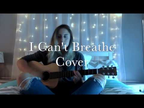 I Can't Breathe - Bea Miller (cover)