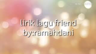 Lirik lagu:friends(marshmello feat anne-marie)     by: Rama Dani