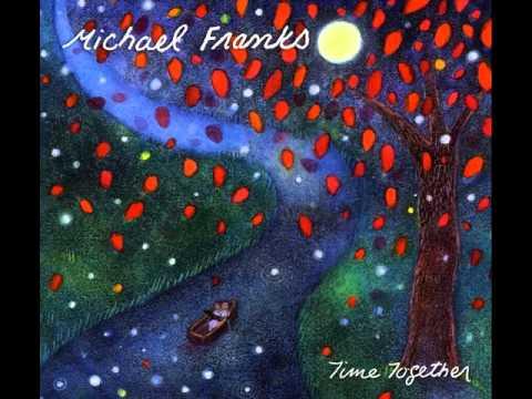 Michael Franks - If I Could Make September Stay