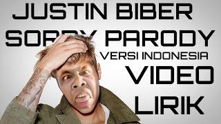 "vuclip Justin Biber - Sorry ""Parody Indonesia"" Video Lyric"