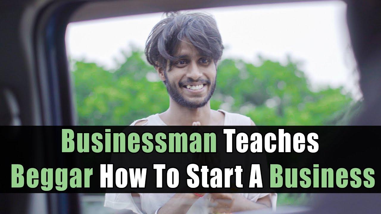 Businessman Teaches Beggar How To Start A Business | Nijo Jonson | Motivational Video