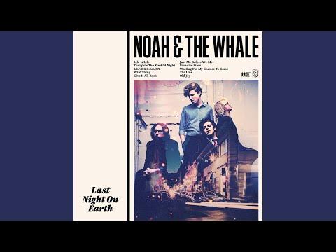 noah and the whale l i f e g o e s o n radio edit clean