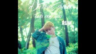 (Official MV ) | Dù đúng , dù sai anh vẫn yêu | RUM | Ty Production