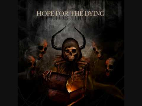 Hope For the Dying -