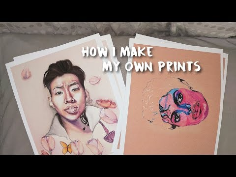 Artorials: How I Make My Own Prints