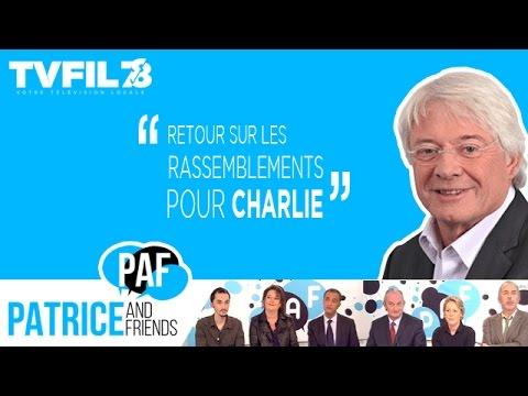 PAF – Patrice and Friends – Retour sur les rassemblements pour Charlie