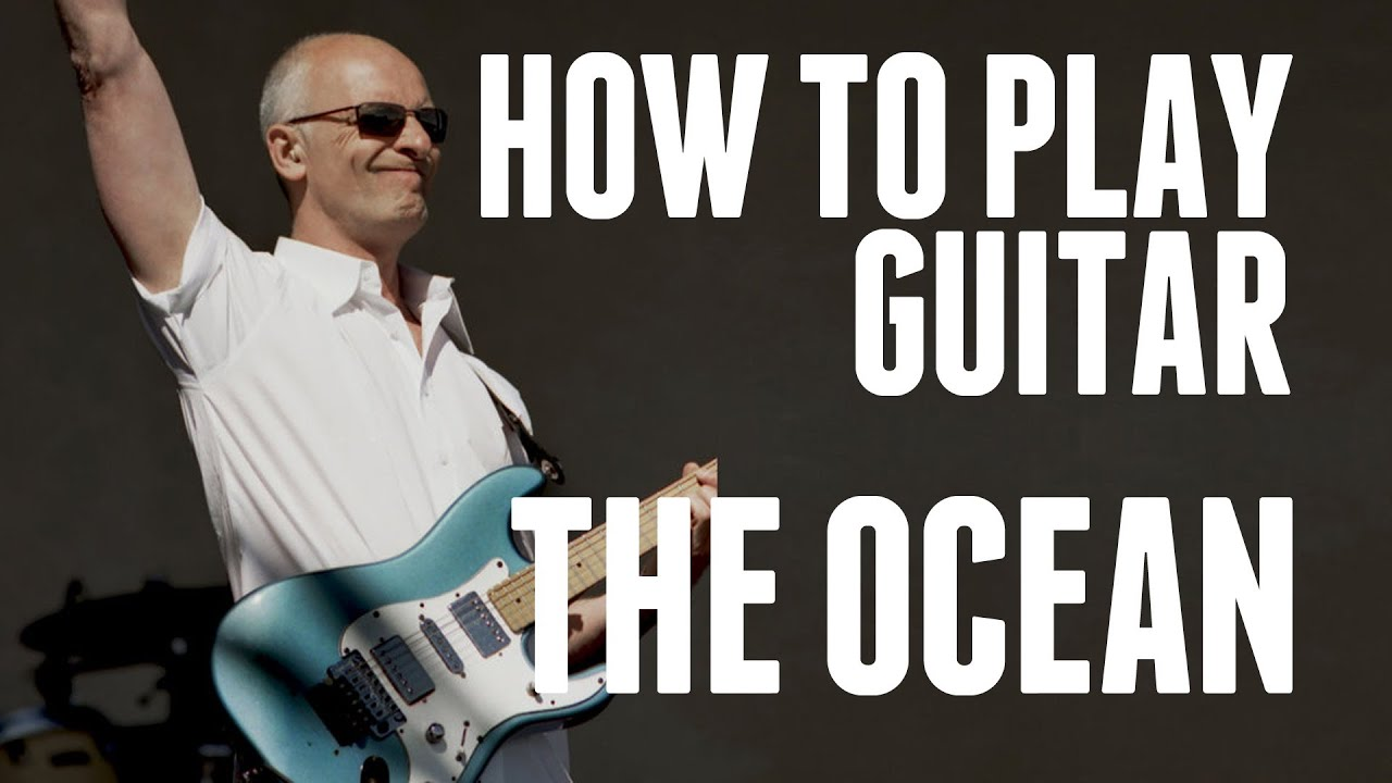 how to play the ocean on guitar