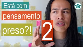 Liberte o seu pensamento 2  | Esperanto do ZERO!