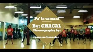 Pa' la camara- CHACAL~ Choreography by Vanessa Gonzalez