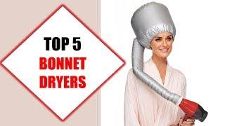 Top 5 Best Bonnet Dryers 2018 | Best Bonnet Dryer Review By Jumpy Express