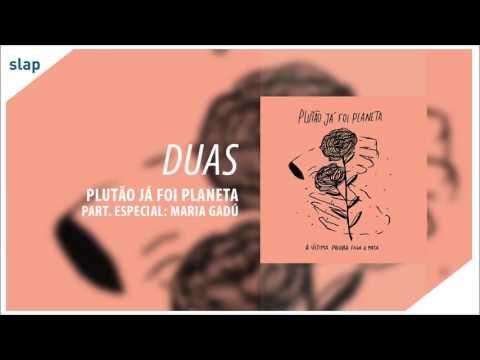 """Duas - Plutão Já Foi Planeta (Álbum """"A Última Palavra Feche A Porta"""") [Áudio Oficial]"""
