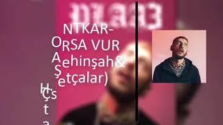 Kaçarsa Vur - 30 Dakikalık Versiyon - Khontkar/Şehinşah