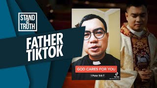 Stand for Truth: 'Father TikTok', kilalanin!