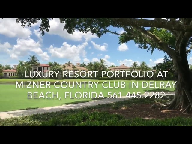 Luxury Resort Portfolio - Mizner Country Club