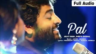 PAL ak pal Arijit Singh Shreya Ghoshal Song Jalebi 2018 Javed Mohsin