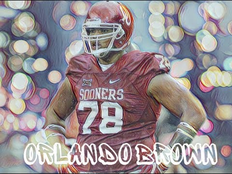 Orlando Brown  Oklahoma  2017 MIx  Best Lineman In The Draft