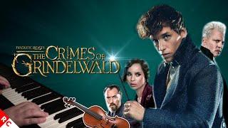Grindelwald, Leta, Dumbledore, Fantastic Beasts Theme (Violin + Piano Medley) Crimes of Grindelwald