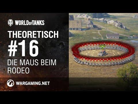 Theoretisch #16 [World Of Tanks Deutsch]