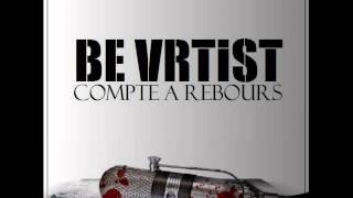 Be Vrtist - Je ne dois rien a personne [video officiel]