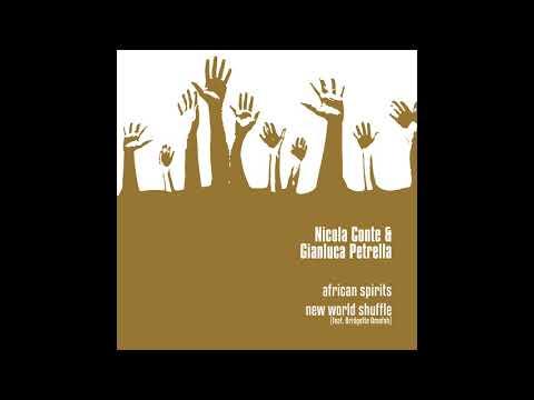 Nicola Conte & Gianluca Petrella - African Spirits