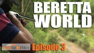Beretta World - Claysports, episode 3