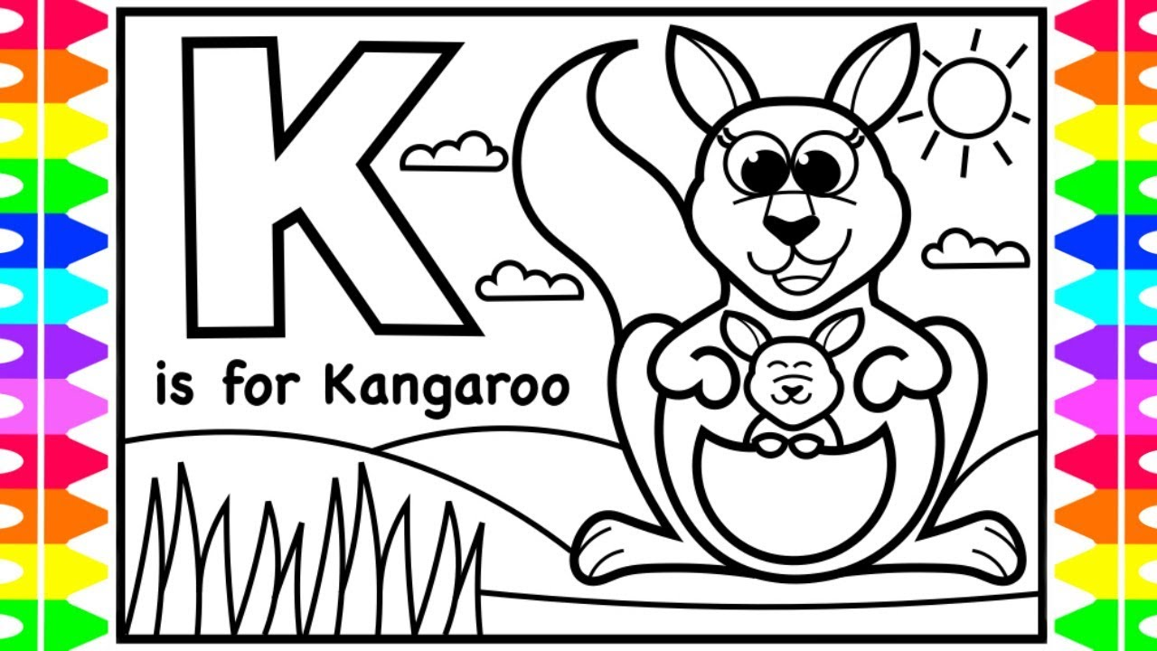 Abc Alphabet Coloring Pages For Kids K Is For Kangaroo Fun Coloring Pages With Colored Markers Youtube