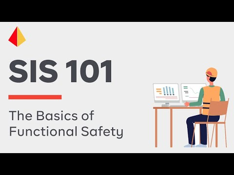 SIS 101 : The Basics of Functional Safety (2017)