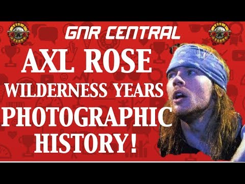 Guns N' Roses: Axl Rose The Wilderness Years a Photographic History Rare Pictures!
