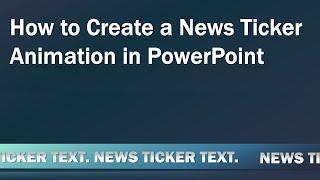 Comment Créer une Boucle de Ticker de Nouvelles Animations dans PowerPoint