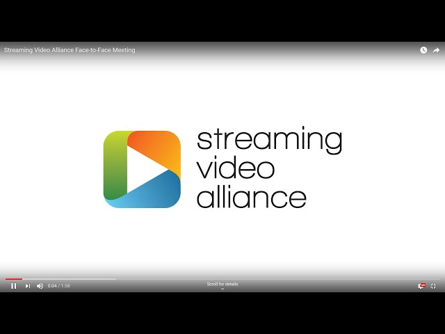 Streaming Video Alliance Face-to-Face Meeting