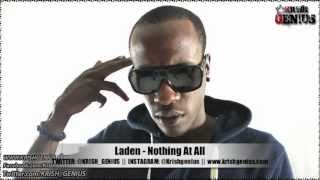 Laden - Nothing At All [Dancehall Party Riddim] Jan 2013