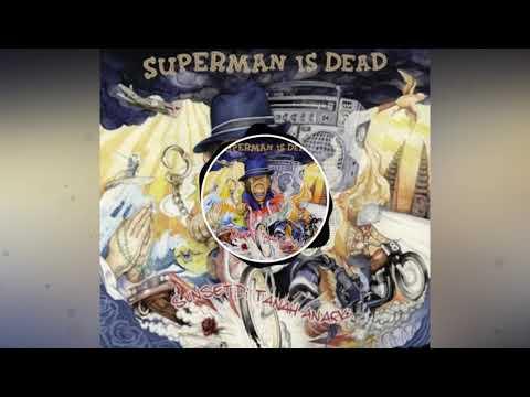 Superman Is Dead - Sunset Tanah Anarki | #YtCrash #MusicNcs