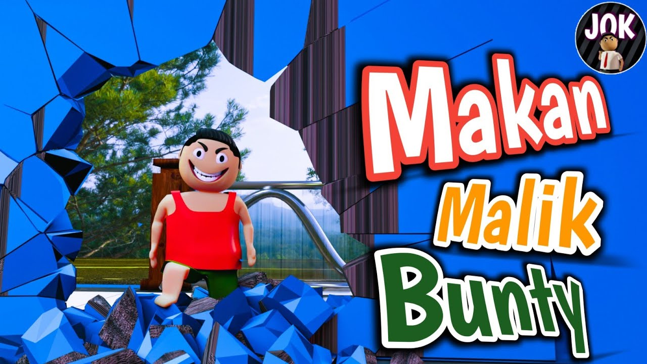 Jok - Makan Malik Bunty
