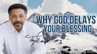 Dr. Tony Evans | JANUARY 09, 2018 - Why God Delays Your Blessing  | KINGDOM Living